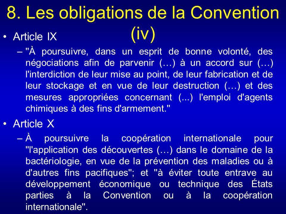 8. Les obligations de la Convention (iv) Article IX –''À poursuivre, dans un esprit de bonne volonté, des négociations afin de parvenir (…) à un accor