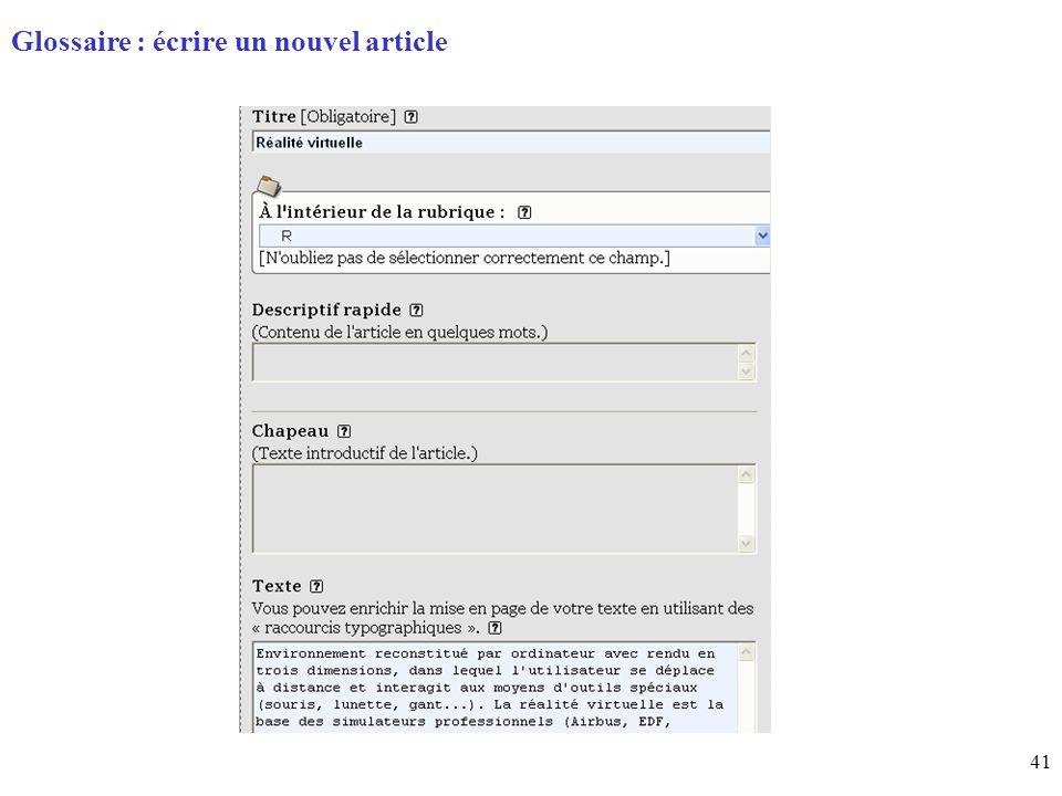 41 Page daccueil (home) Glossaire : écrire un nouvel article