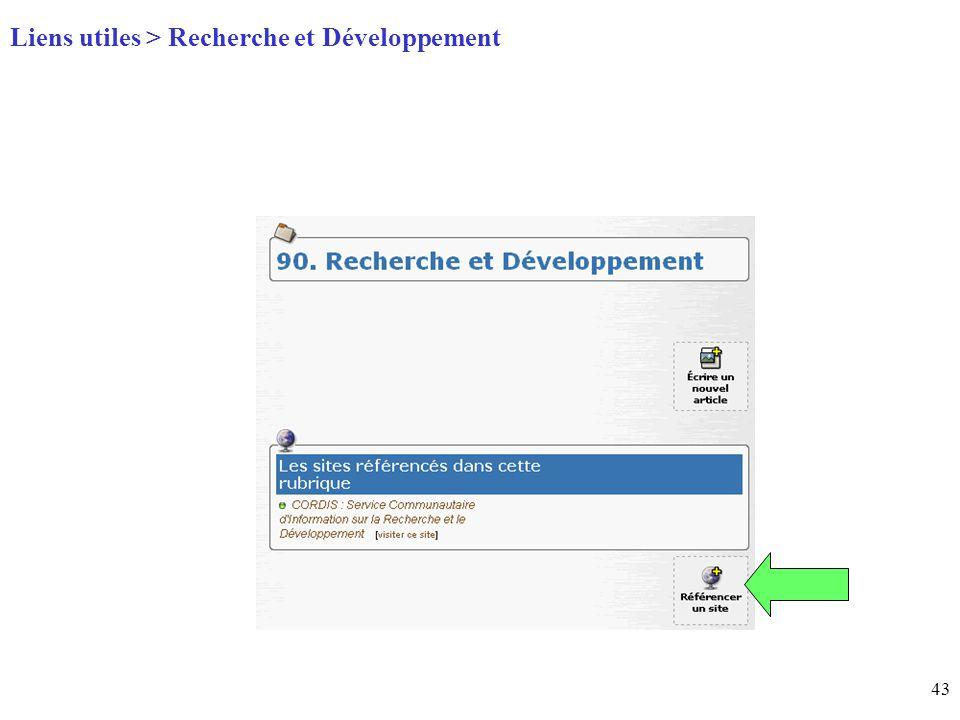 43 Page daccueil (home) Liens utiles > Recherche et Développement