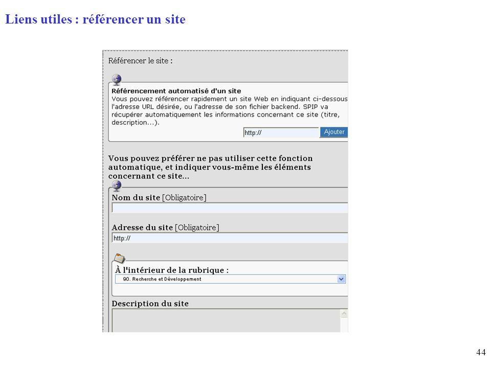 44 Page daccueil (home) Liens utiles : référencer un site