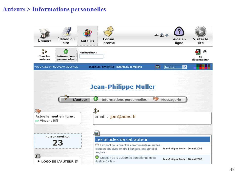 48 Page daccueil (home) Auteurs > Informations personnelles
