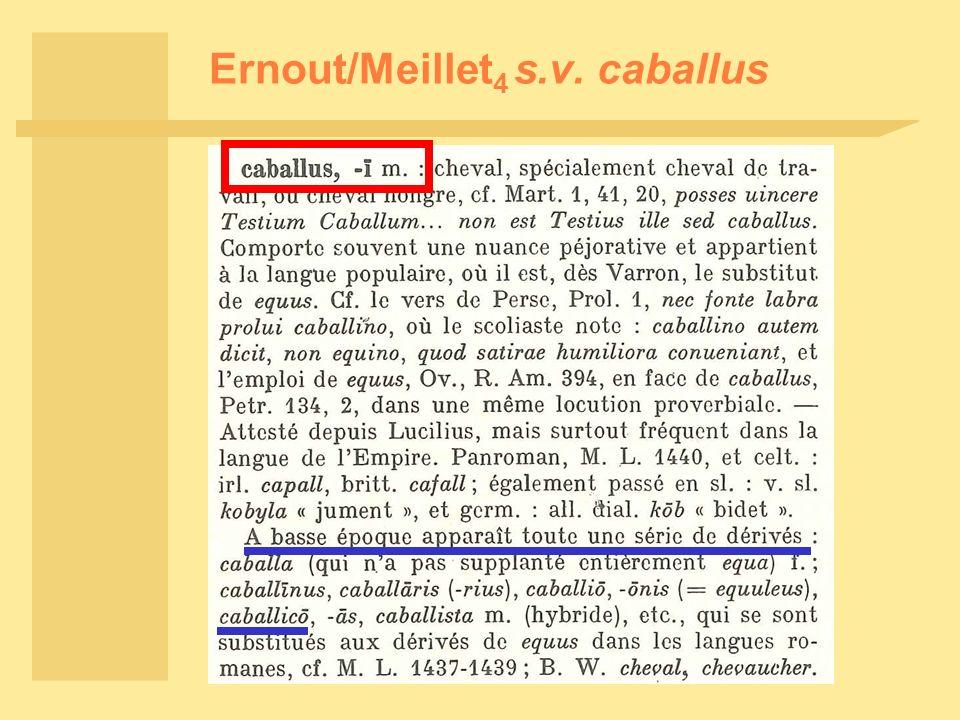 Ernout/Meillet 4 s.v. caballus