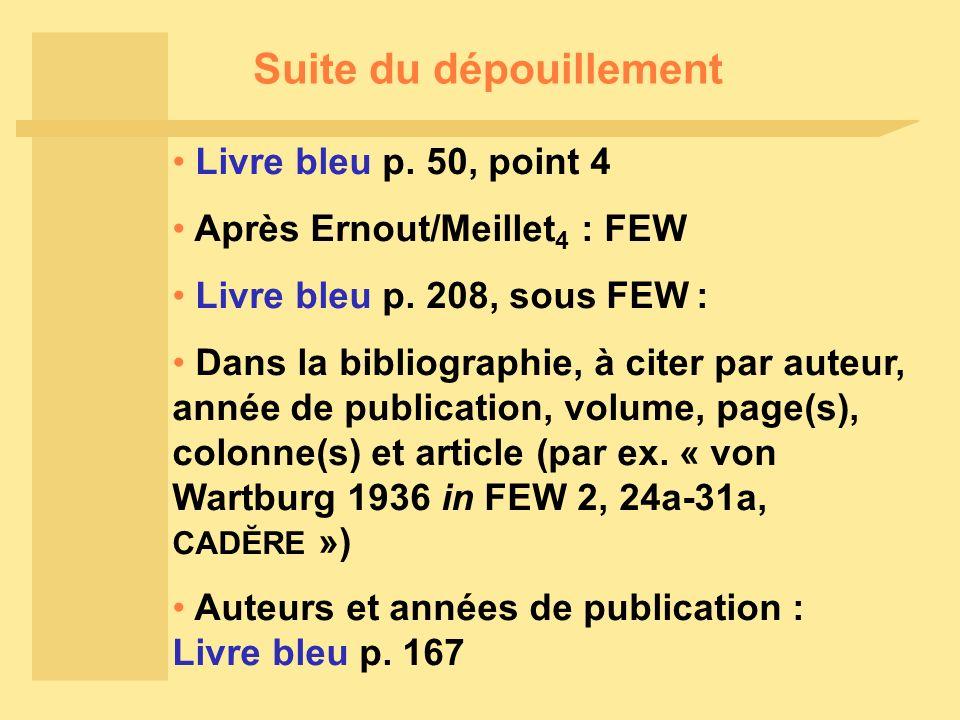 Suite du dépouillement Après Ernout/Meillet 4 : FEW Livre bleu p.