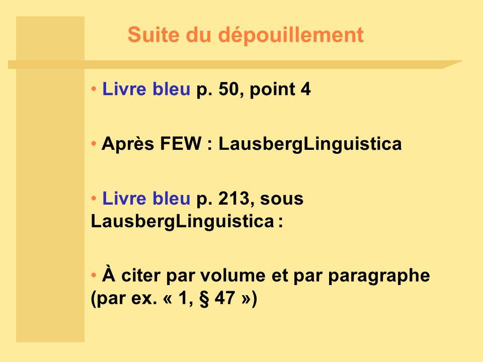 Suite du dépouillement Après FEW : LausbergLinguistica Livre bleu p.