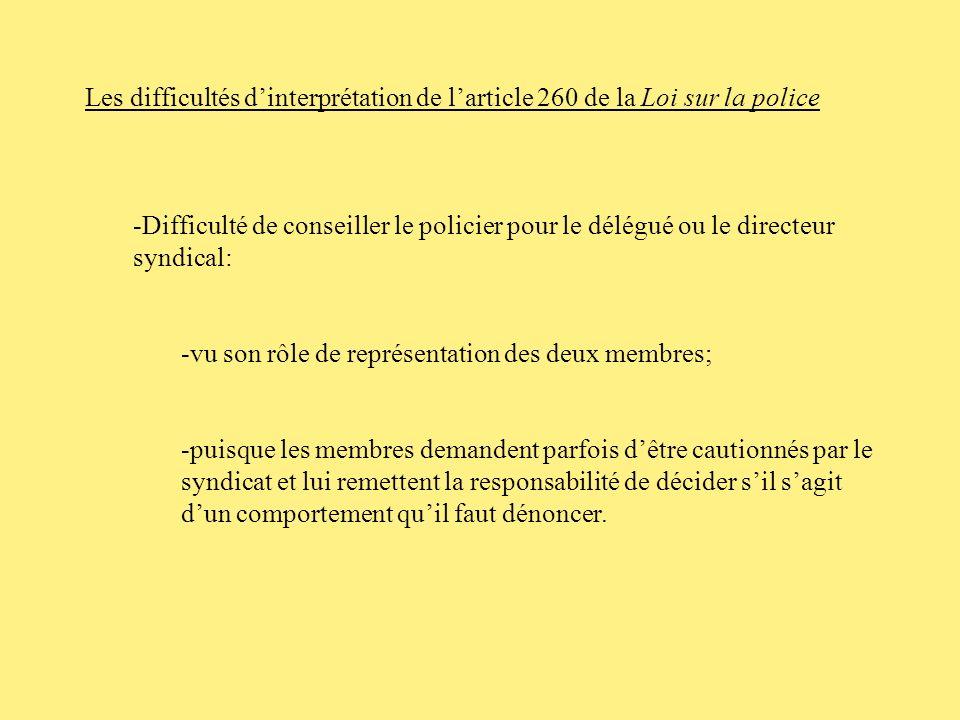 Obligation dinformer en vertu de larticle 260 de la Loi sur la police 260.