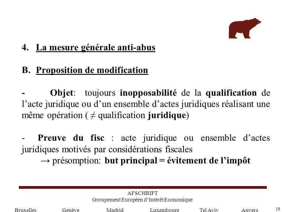 19 GenèveLuxembourgMadridTel AvivAnvers 4.La mesure générale anti-abus B.