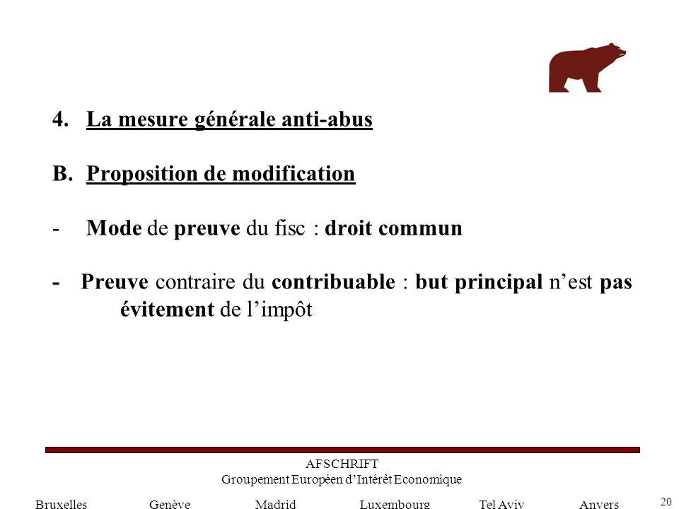 20 GenèveLuxembourgMadridTel AvivAnvers 4.La mesure générale anti-abus B.