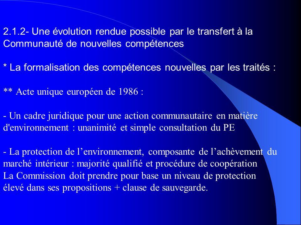 2.1.2- Une évolution rendue possible par le transfert à la Communauté de nouvelles compétences * La formalisation des compétences nouvelles par les tr