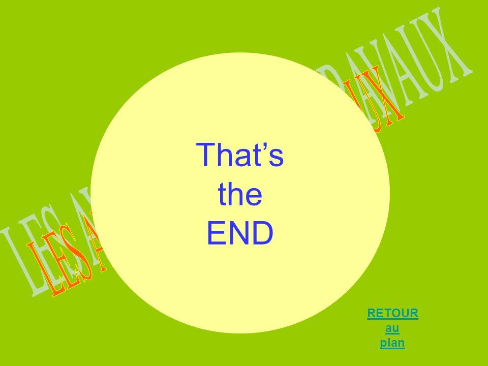 Thats the END RETOUR au plan