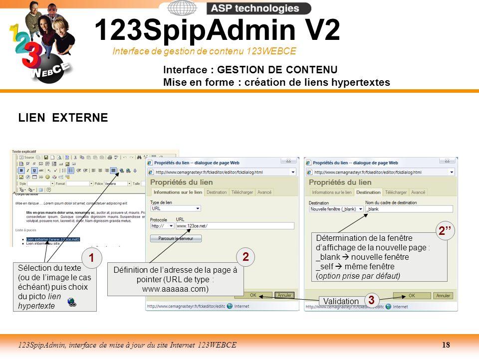 Interface de gestion de contenu 123WEBCE 123SpipAdmin, interface de mise à jour du site Internet 123WEBCE18 Interface : GESTION DE CONTENU Mise en for