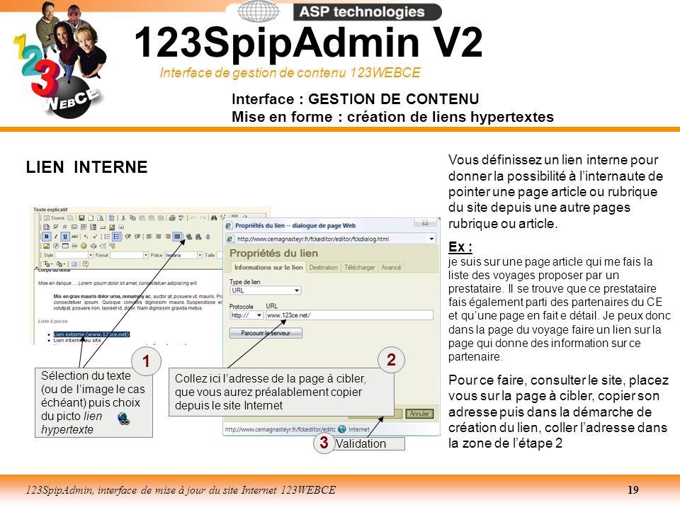 Interface de gestion de contenu 123WEBCE 123SpipAdmin, interface de mise à jour du site Internet 123WEBCE19 Interface : GESTION DE CONTENU Mise en for