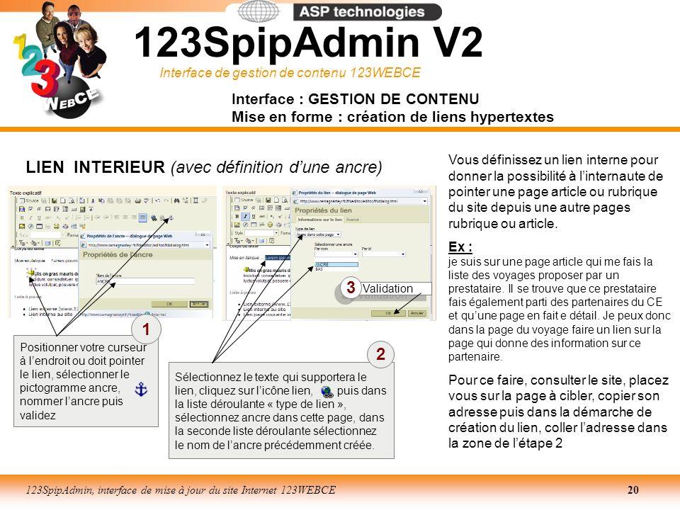 Interface de gestion de contenu 123WEBCE 123SpipAdmin, interface de mise à jour du site Internet 123WEBCE20 Interface : GESTION DE CONTENU Mise en for