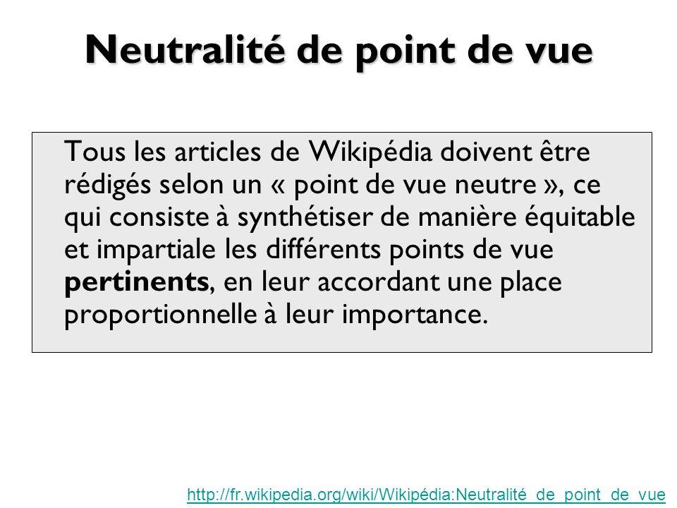 Neutralité de point de vue .