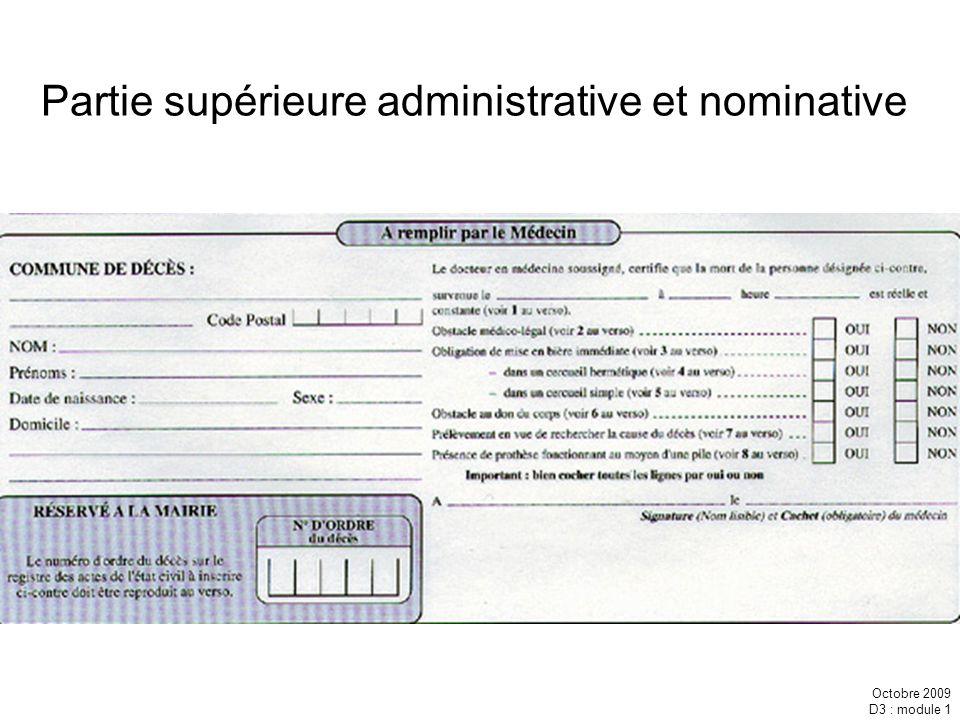 Octobre 2009 D3 : module 1 Partie supérieure administrative et nominative