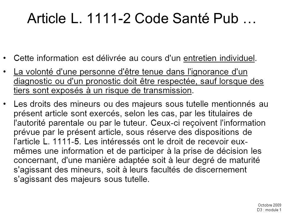 Octobre 2009 D3 : module 1 A quelles informations peuvent prétendre les ayants droit .