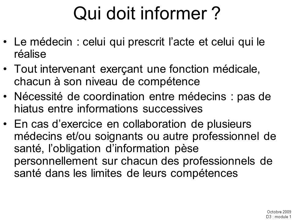 Octobre 2009 D3 : module 1 A quelles informations le patient peut-il avoir accès .