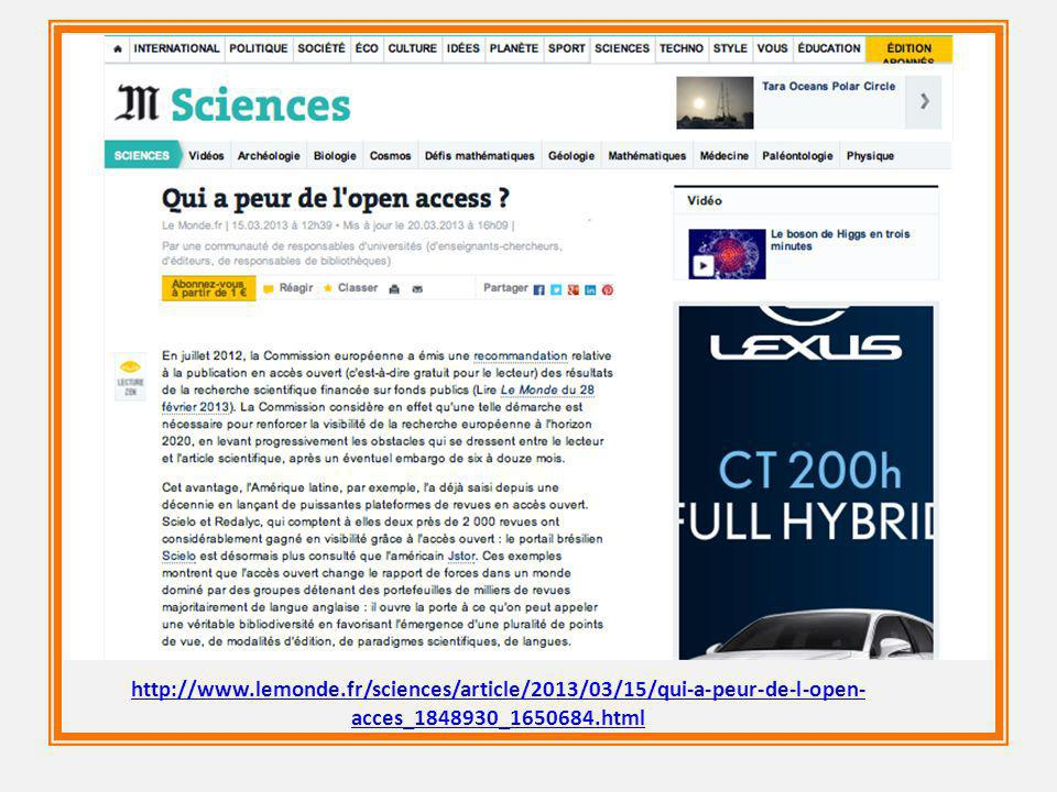 http://www.lemonde.fr/sciences/article/2013/03/15/qui-a-peur-de-l-open- acces_1848930_1650684.html