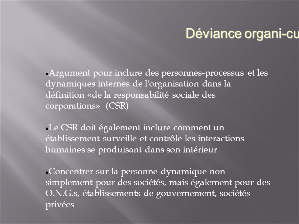 Argument pour inclure des personnes-processus et les dynamiques internes de l'organisation dans la définition «de la responsabilité sociale des corpor