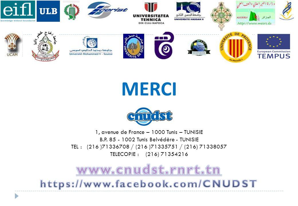 1, avenue de France – 1000 Tunis – TUNISIE B.P. 85 - 1002 Tunis Belvédère - TUNISIE TEL : (216 )71336708 / (216 )71335751 / (216) 71338057 TELECOPIE :