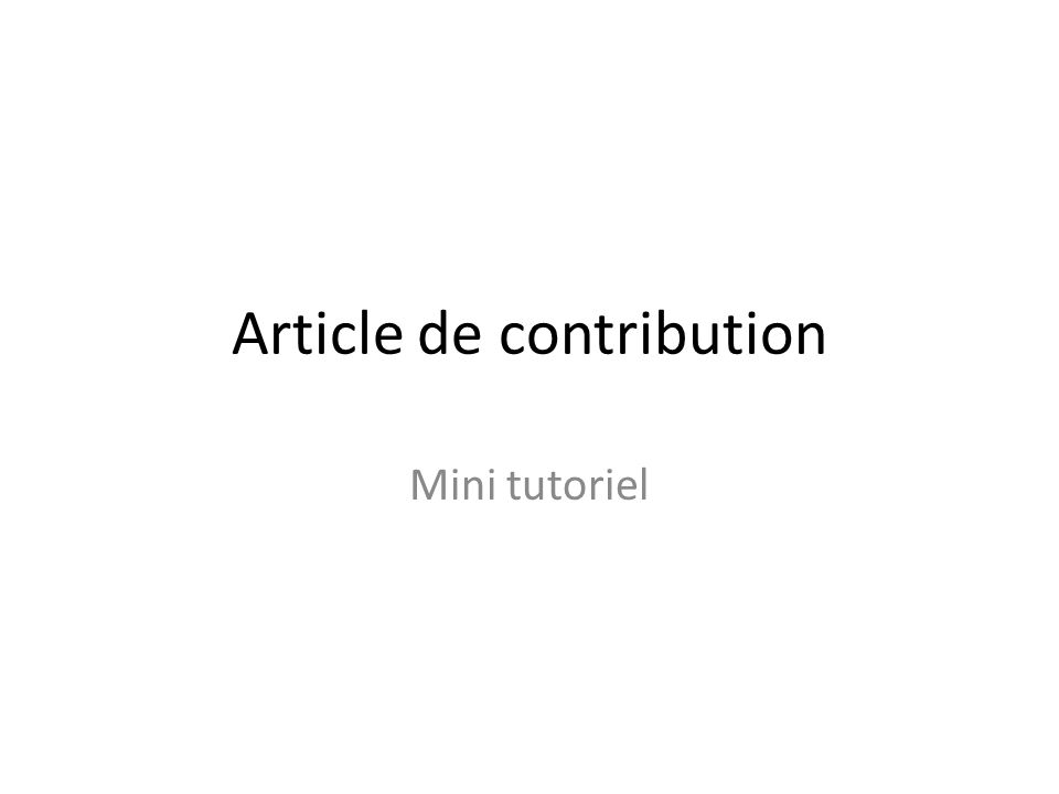 Article de contribution Mini tutoriel