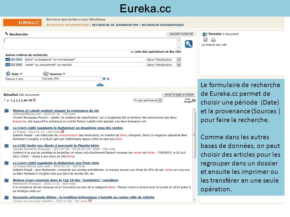 Eureka.cc Le formulaire de recherche de Eureka.cc permet de choisir une période (Date) et la provenance (Sources ) pour faire la recherche. Comme dans