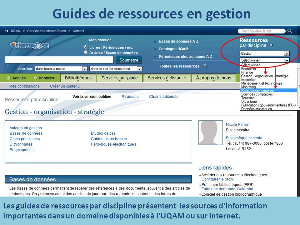 Guides de ressources en gestion Les guides de ressources par discipline présentent les sources dinformation importantes dans un domaine disponibles à