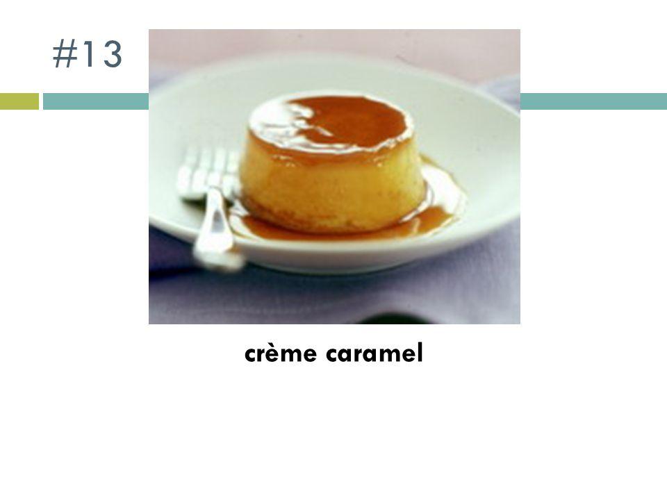 #13 crème caramel