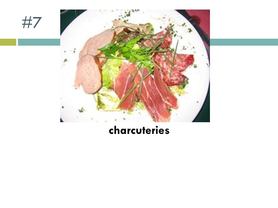 #7 charcuteries