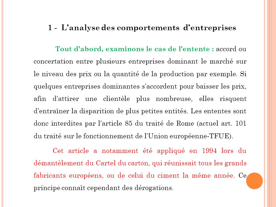 Enfin, pour les entreprises publiques, le traité pose un principe clair dans l article 295 : le présent traité ne préjuge en rien le régime de la propriété dans les Etats membres .