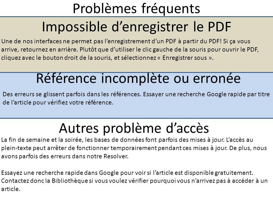 Problèmes fréquents Impossible denregistrer le PDF Une de nos interfaces ne permet pas lenregistrement dun PDF à partir du PDF.