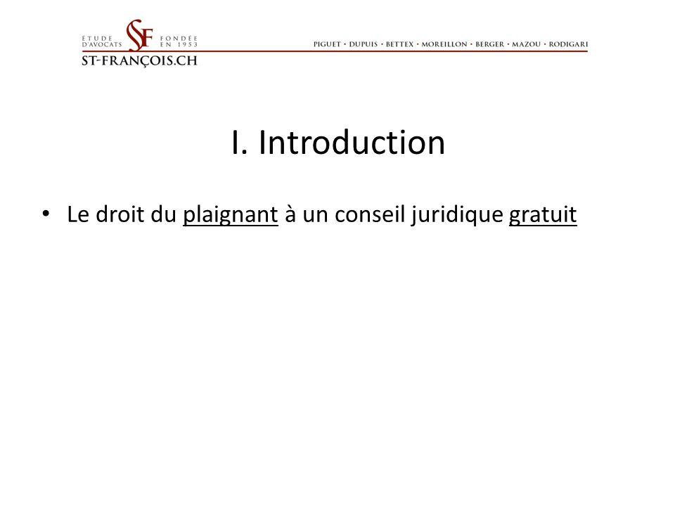 I. Introduction Le droit du plaignant à un conseil juridique gratuit