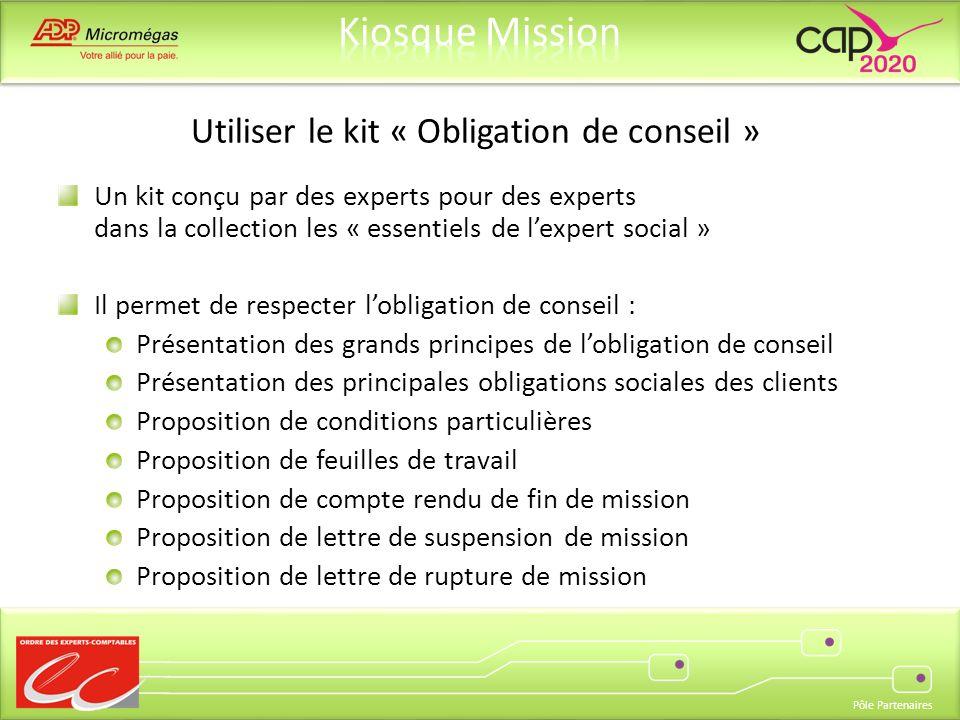 Pôle Partenaires Un kit conçu par des experts pour des experts dans la collection les « essentiels de lexpert social » Il permet de respecter lobligat