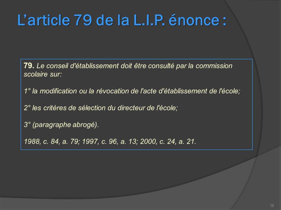 18 Larticle 79 de la L.I.P. énonce :