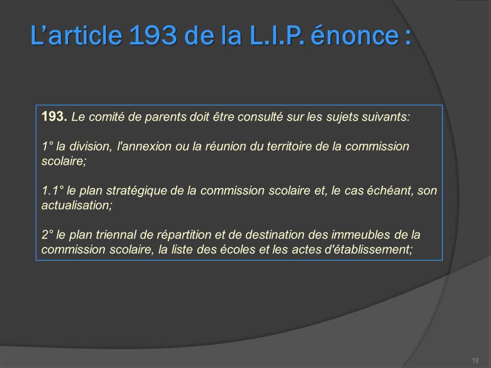 19 Larticle 193 de la L.I.P. énonce :