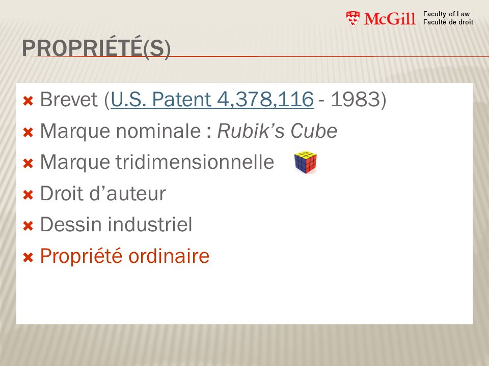 PROPRIÉTÉ(S) Brevet (U.S. Patent 4,378,116 - 1983)U.S. Patent 4,378,116 Marque nominale : Rubiks Cube Marque tridimensionnelle Droit dauteur Dessin in
