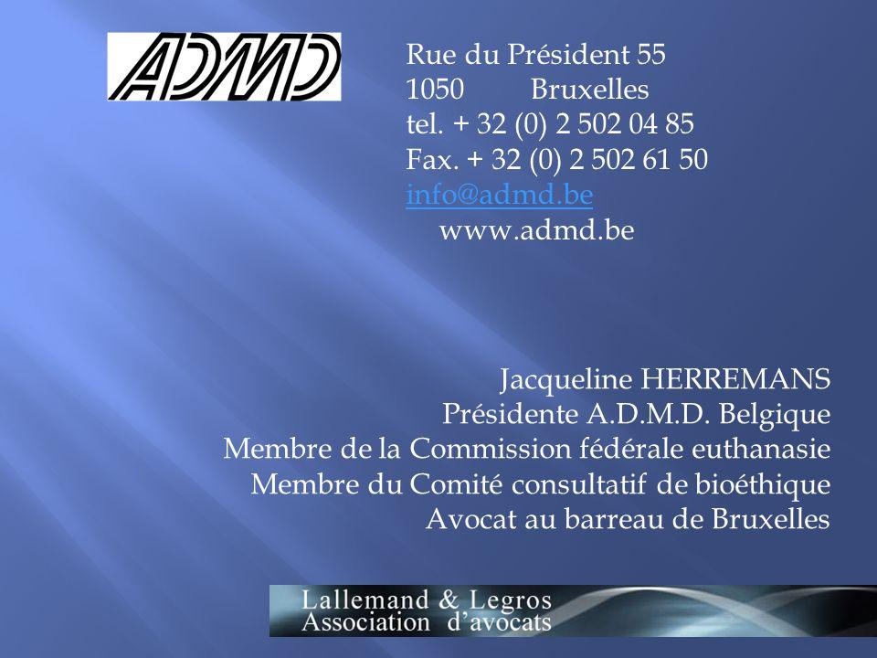Rue du Président 55 1050 Bruxelles tel.+ 32 (0) 2 502 04 85 Fax.