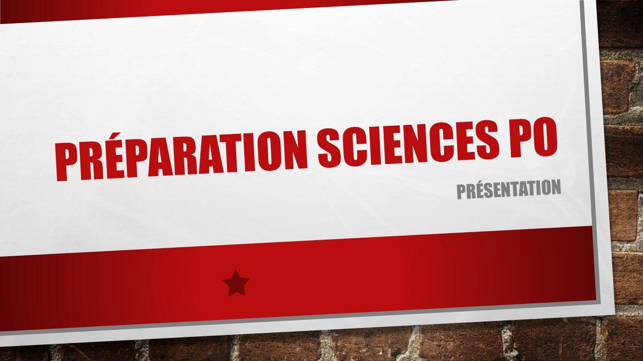 PRÉPARATION SCIENCES PO PRÉSENTATION