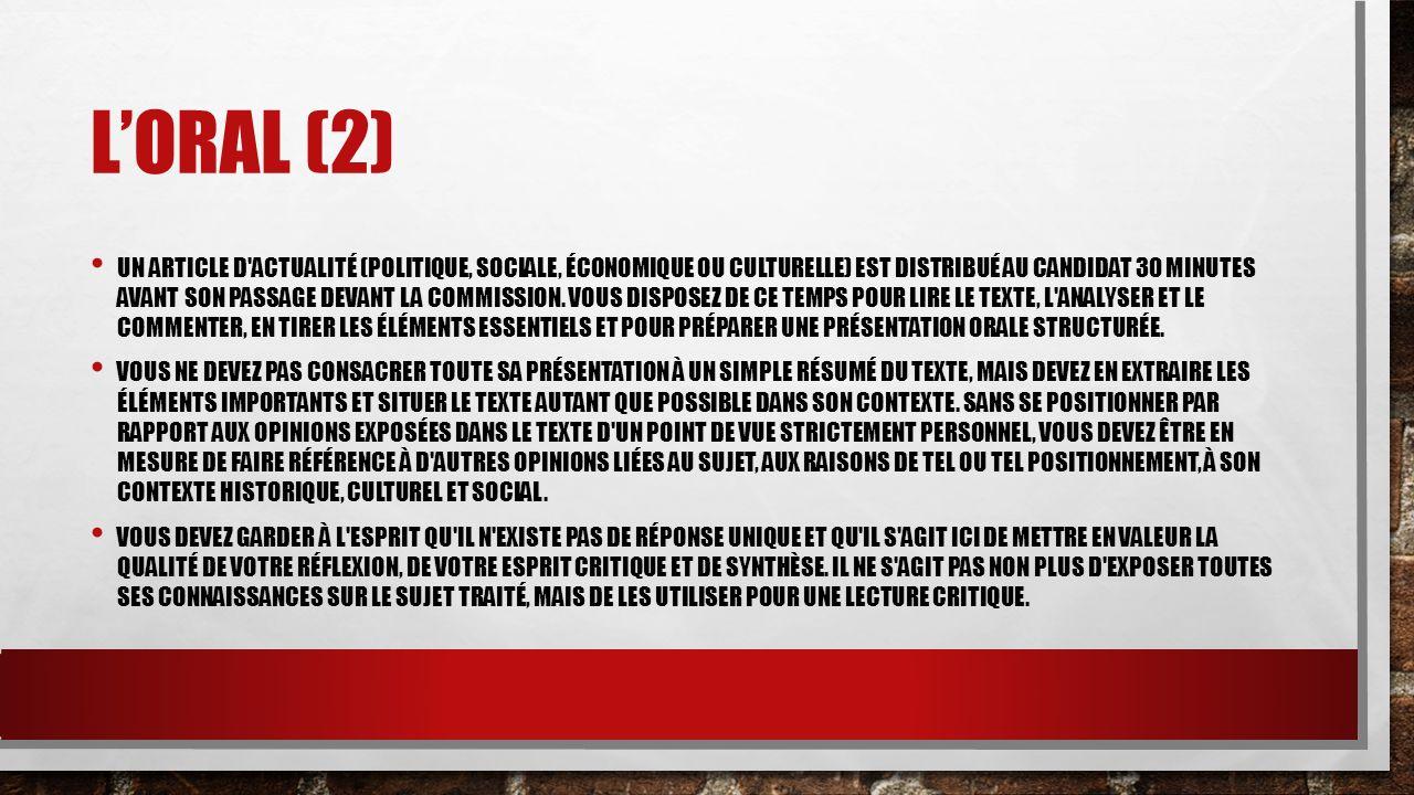LORAL (2) UN ARTICLE D'ACTUALITÉ (POLITIQUE, SOCIALE, ÉCONOMIQUE OU CULTURELLE) EST DISTRIBUÉ AU CANDIDAT 30 MINUTES AVANT SON PASSAGE DEVANT LA COMMI