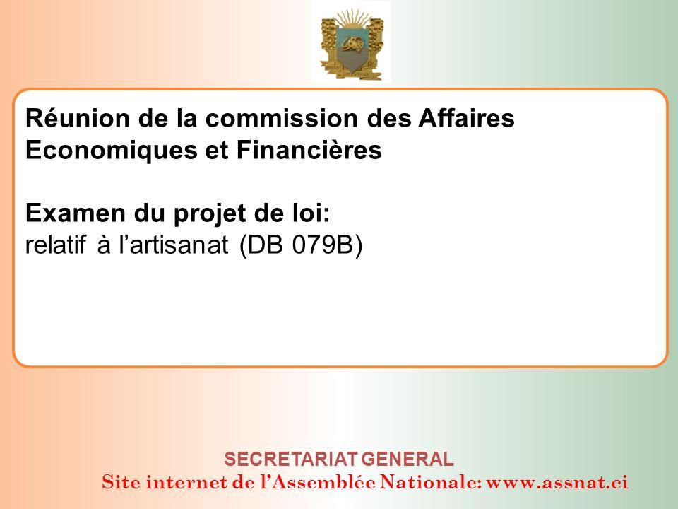 Site internet de lAssemblée Nationale: www.assnat.ci SECRETARIAT GENERAL Honorable KONE YVES Président de la CAEF