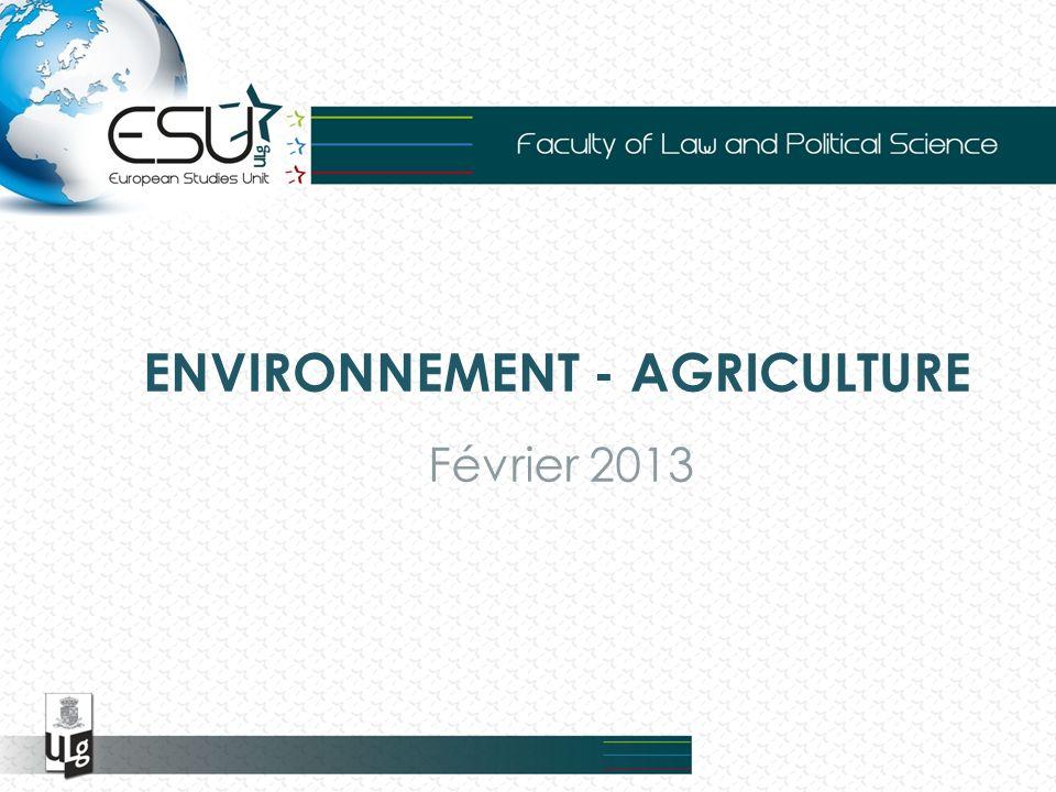 ENVIRONNEMENT - AGRICULTURE Février 2013