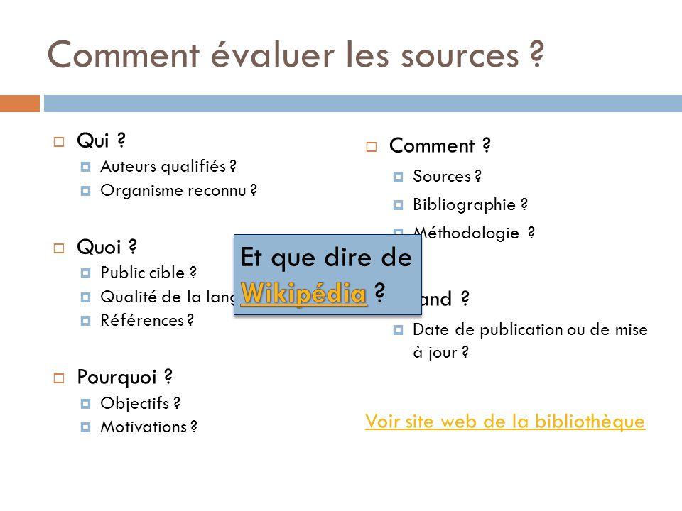 Comment évaluer les sources .Qui . Auteurs qualifiés .