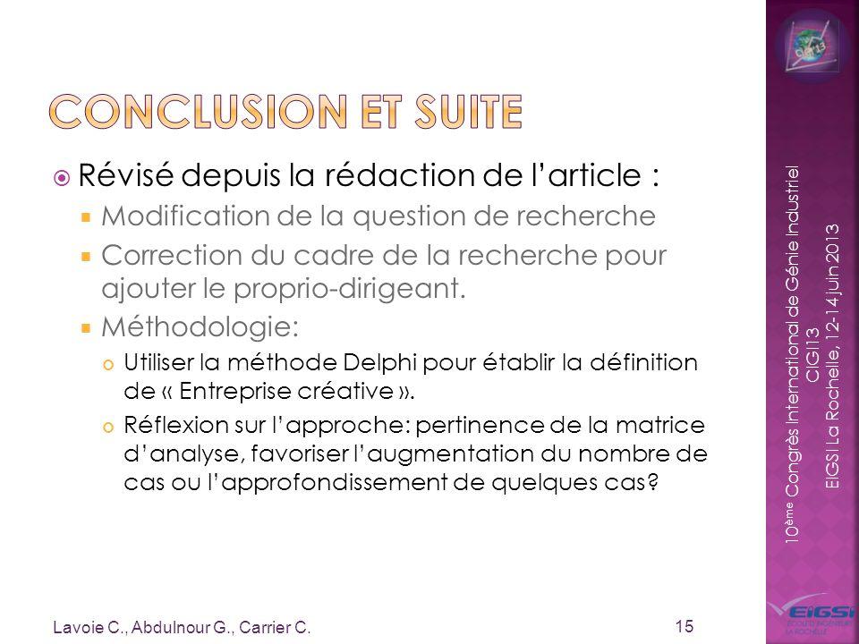 10 ème Congrès International de Génie Industriel CIGI13 EIGSI La Rochelle, 12-14 juin 2013 Révisé depuis la rédaction de larticle : Modification de la