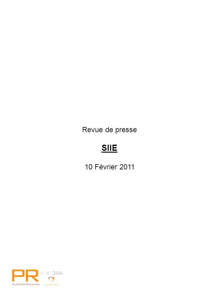 22 Mai 2010 Revue de presse SIIE 10 Février 2011
