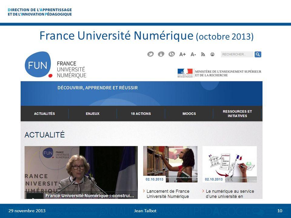 France Université Numérique (octobre 2013) 29 novembre 2013Jean Talbot10