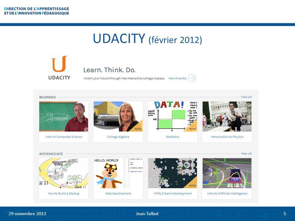 UDACITY (février 2012) 29 novembre 20135Jean Talbot