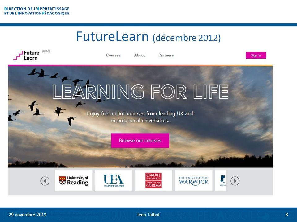 FutureLearn (décembre 2012) 29 novembre 20138Jean Talbot