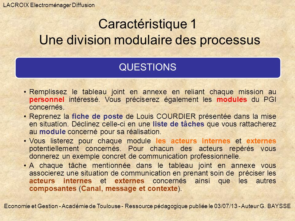 Caractéristique 1 Une division modulaire des processus QUESTIONS Remplissez le tableau joint en annexe en reliant chaque mission au personnel intéress