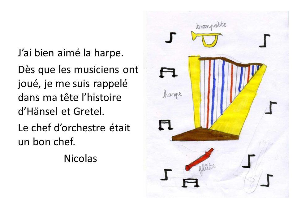 Linstrument que je préfère est la harpe car je ressens une émotion quand jécoute quelquun qui en joue.