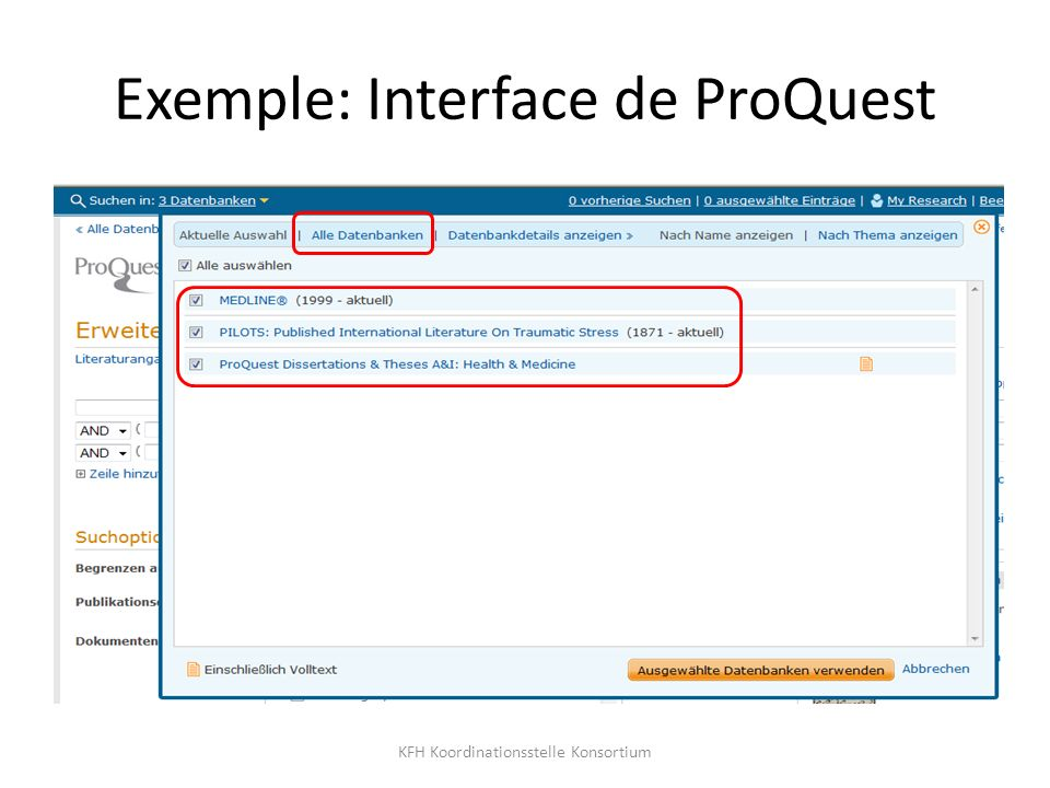 Exemple: Interface de ProQuest KFH Koordinationsstelle Konsortium