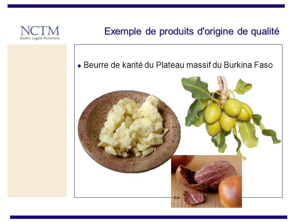 Exemple de produits d origine de qualité Beurre de karité du Plateau massif du Burkina Faso